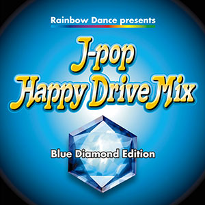 J-POP Happy Drive Mix-Blue Diamond Edition-