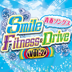 Smile Fitness & Drive Vol.2